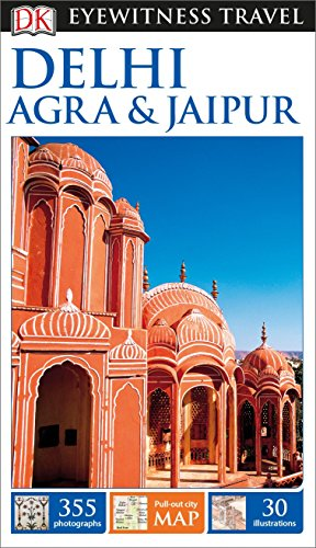 9781465428257: DK Eyewitness Travel Guide: Delhi, Agra & Jaipur
