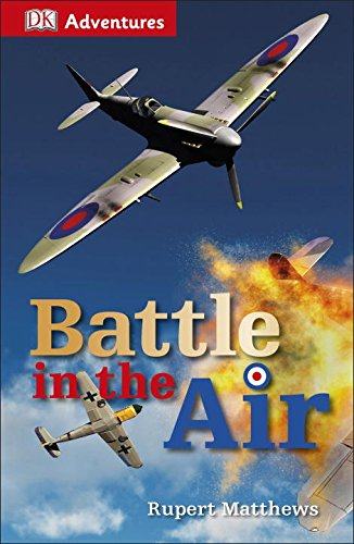 9781465428394: DK Adventures: Battle in the Air