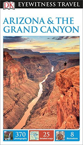 9781465428592: DK Eyewitness Travel Guide: Arizona & the Grand Canyon