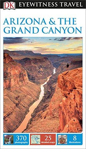 9781465428592: DK Eyewitness Travel Guide: Arizona & the Grand Canyon