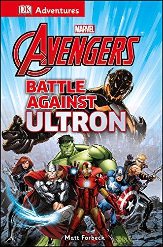 9781465429254: DK Adventures: Marvel the Avengers: Battle Against Ultron