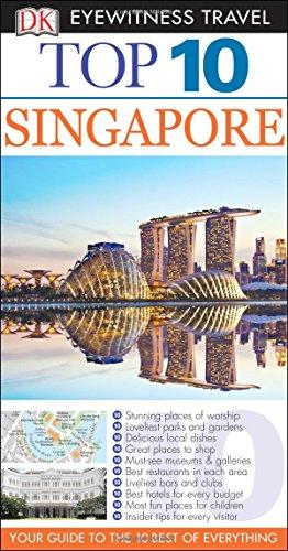 9781465429599: Top 10 Singapore (Eyewitness Top 10 Travel Guide)