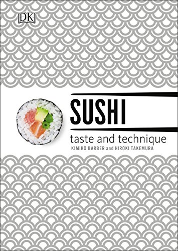 9781465429841: Sushi: Taste and Technique