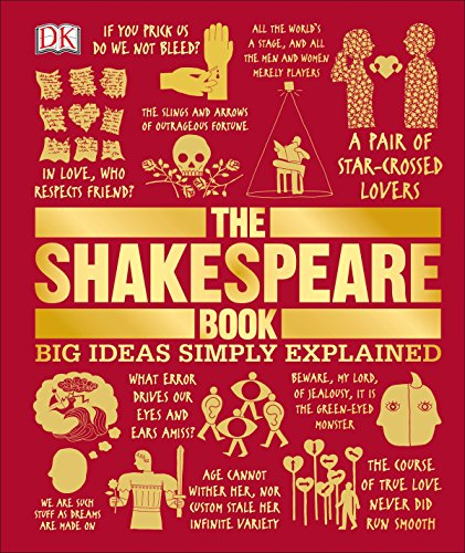 The Shakespeare Book (Big Ideas Simply Explained): DK