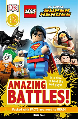 9781465430113: DK Readers L2: Lego(r) DC Comics Super Heroes: Amazing Battles!: It's Time to Beat the Bad Guys! (Lego Dc Comics Super Heroes: Dk Readers)