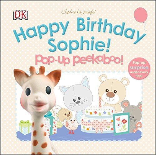 Sophie la girafe: Pop-up Peekaboo Happy Birthday Sophie!: DK
