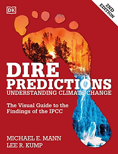 9781465433640: Dire Predictions, 2nd Edition: Understanding Climate Change
