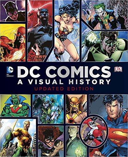 DC Comics: a Visual History: Wallace, Daniel; Cowsill, Alan; Irvine, Alex; Manning, Matthew