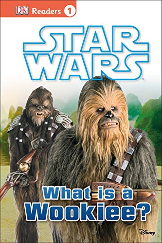 DK Readers L1: Star Wars: What Is A Wookiee?: Buller, Laura