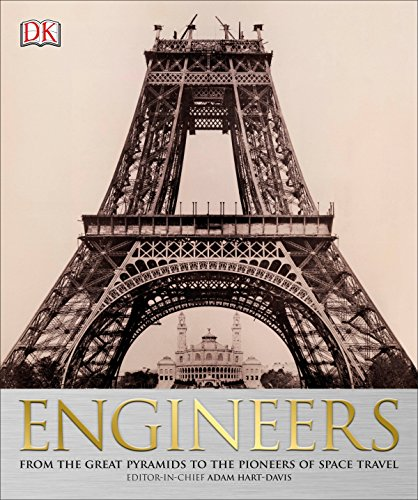 9781465435972: Engineers: From the Great Pyramids to the Pioneers of Space Travel