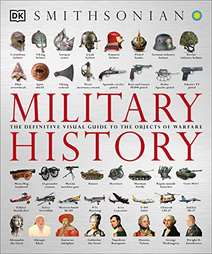 9781465436085: Military History: The Definitive Visual Guide to the Objects of Warfare