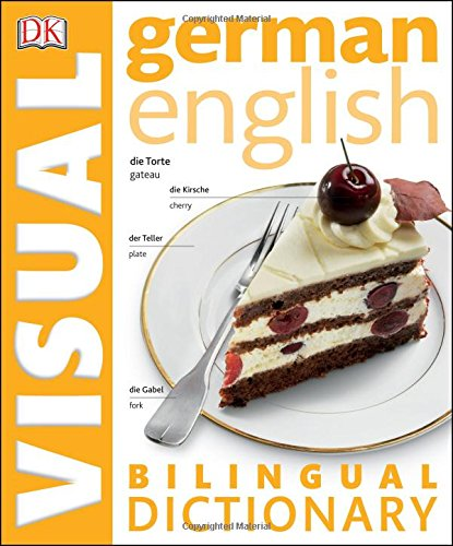 9781465436313: German English Bilingual Visual Dictionary (DK Visual Dictionaries)