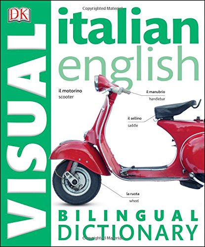 Italian English Bilingual Visual Dictionary (DK Visual: DK