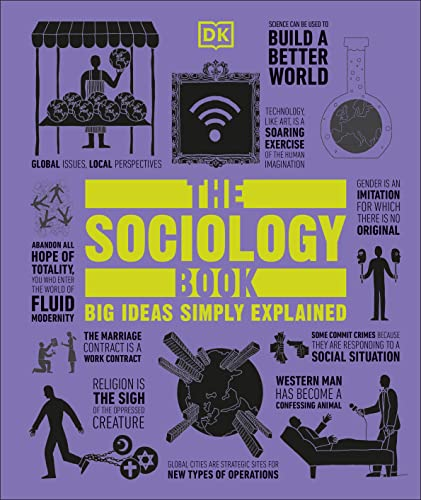 9781465436504: The Sociology Book (Big Ideas Simply Explained)