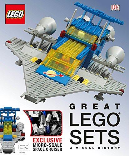 Great LEGO Sets: A Visual History: Lipkowitz, Daniel