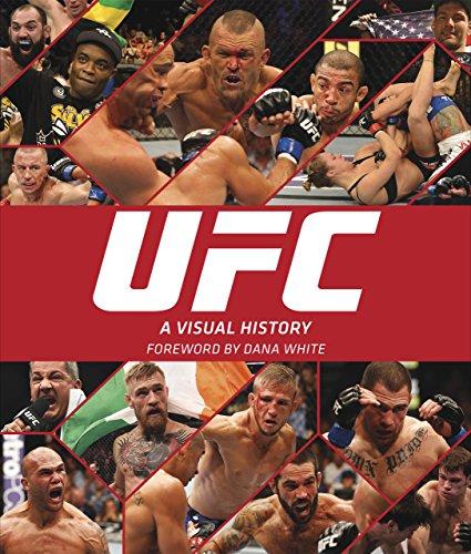 Ufc: A Visual History: