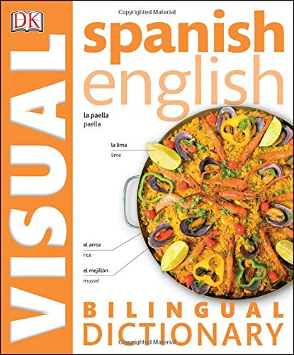 9781465436993: Spanish English Bilingual Visual Dictionary (DK Visual Dictionaries)