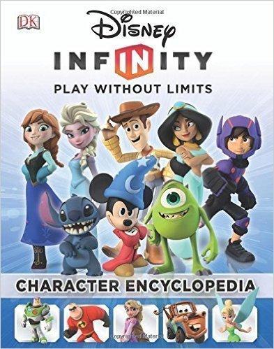 9781465437556: Disney Infinity: Character Encyclopedia by Disney (2015-05-04)