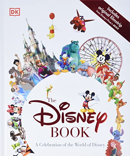 9781465437877: The Disney Book: A Celebration of the World of Disney