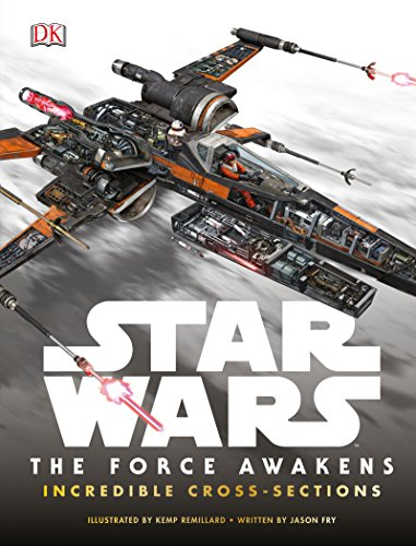 9781465438157: Star Wars: The Force Awakens Incredible Cross-Sections