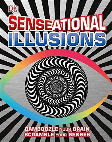 9781465438294: SENSEational Illusions: Bamboozle Your Brain, Scramble Your Senses