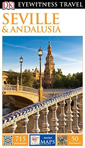 9781465438355: DK Eyewitness Travel Guide: Seville & Andalusia