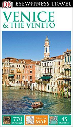 9781465438362: Dk Eyewitness Venice & the Veneto (Dk Eyewitness Travel Guide)