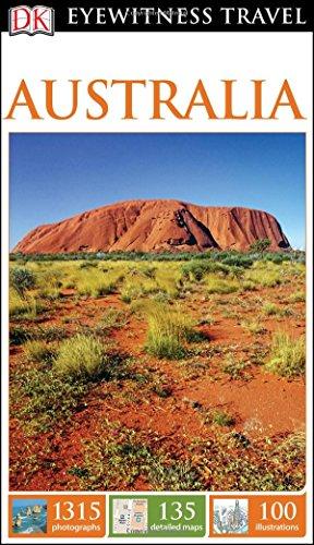 9781465439567: Dk Eyewitness Australia (Dk Eyewitness Travel Guide)