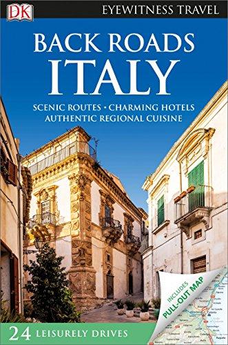 9781465439642: Back Roads Italy (DK Eyewitness Travel Guide)