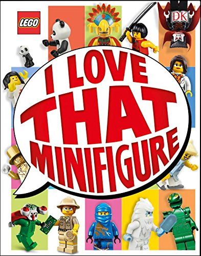 9781465439703: Lego: I Love That Minifigure (Library Edition)