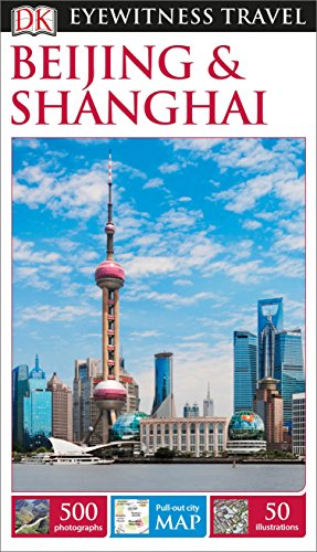 9781465440044: DK Eyewitness Travel Guide: Beijing & Shanghai