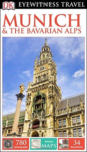 DK Eyewitness Travel Guide: Munich & the Bavarian Alps: DK Publishing