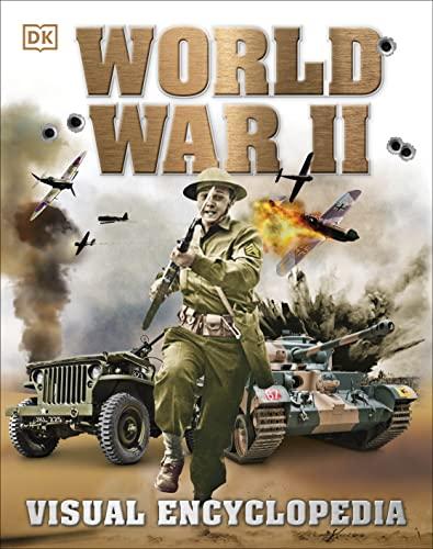 9781465440273: World War II: Visual Encyclopedia