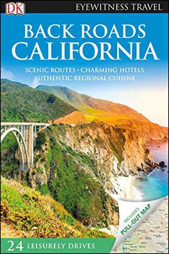 9781465440563: Back Roads California (Eyewitness Travel Back Roads)