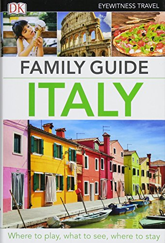 9781465440587: Dk Eyewitness Family Guide Italy