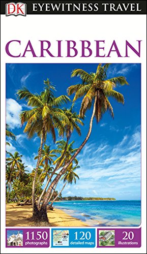 9781465441140: DK Eyewitness Travel Guide: Caribbean