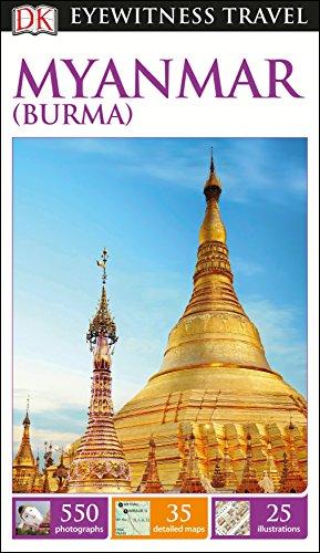 9781465441171: DK Eyewitness Travel Guide: Myanmar (Burma) (DK Eyewitness Travel Guides)