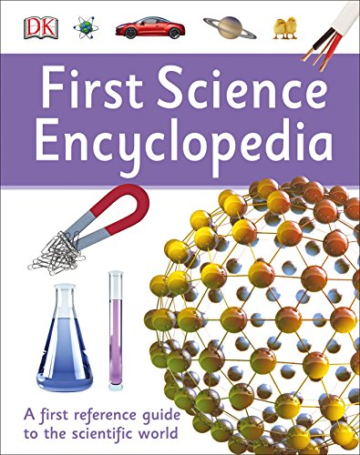 9781465443441: First Science Encyclopedia (DK First Reference)