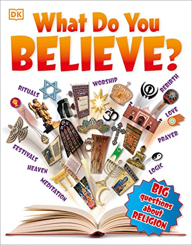 9781465443861: What Do You Believe? (Big Questions)