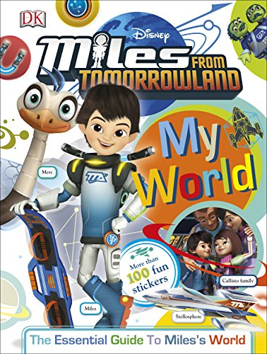 9781465444639: My World: Miles From Tomorrowland