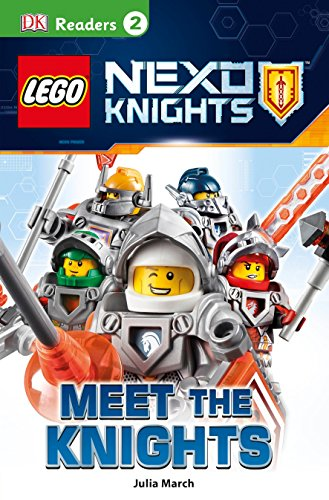 Lego Nexo Knights: Meet the Knights (DK Readers: Level 2): Julia March