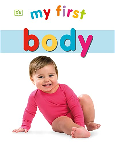 My First Body: DK Publishing