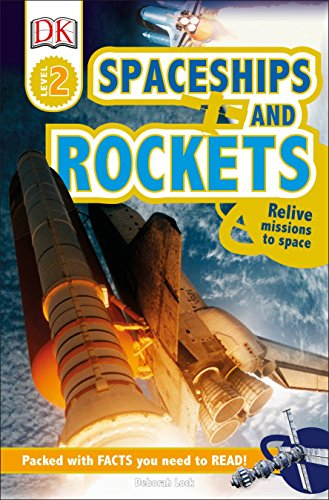 9781465445117: DK Readers L2: Spaceships and Rockets: Relive Missions to Space (DK Readers Level 2)