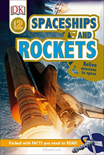 9781465445124: DK Readers L2: Spaceships and Rockets