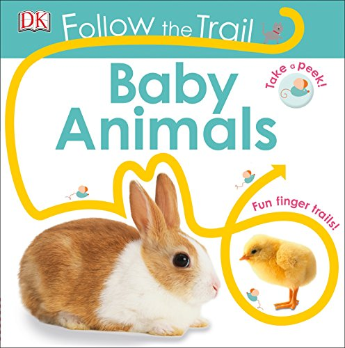 Follow the Trail: Baby Animals: DK
