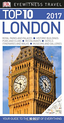 9781465445520: Dk Eyewitness Top 10 2017 London (Dk Eyewitness Top 10 Travel Guide)