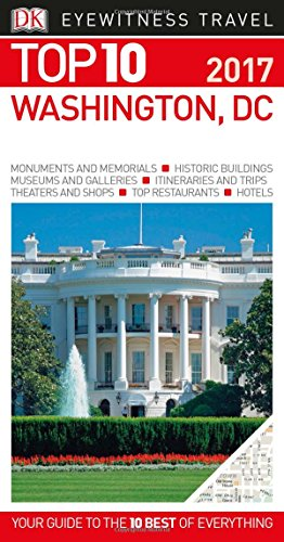 9781465445575: Top 10 Washington DC (Dk Eyewitness Top 10 Travel Guides)