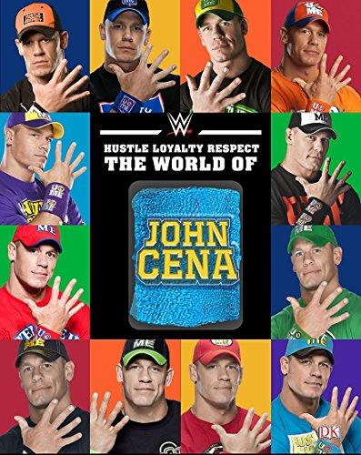 9781465446022: Hustle, Loyalty & Respect: The World of John Cena
