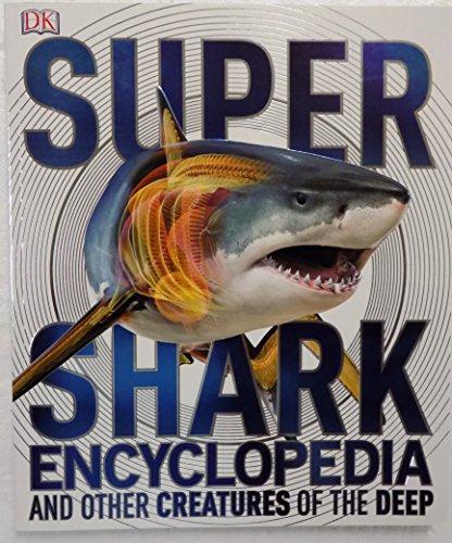 9781465446350: Super Shark Encyclopedia