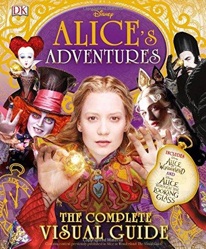 Alice's Adventures: The Complete Visual Guide: Elizabeth Dowsett, Laura